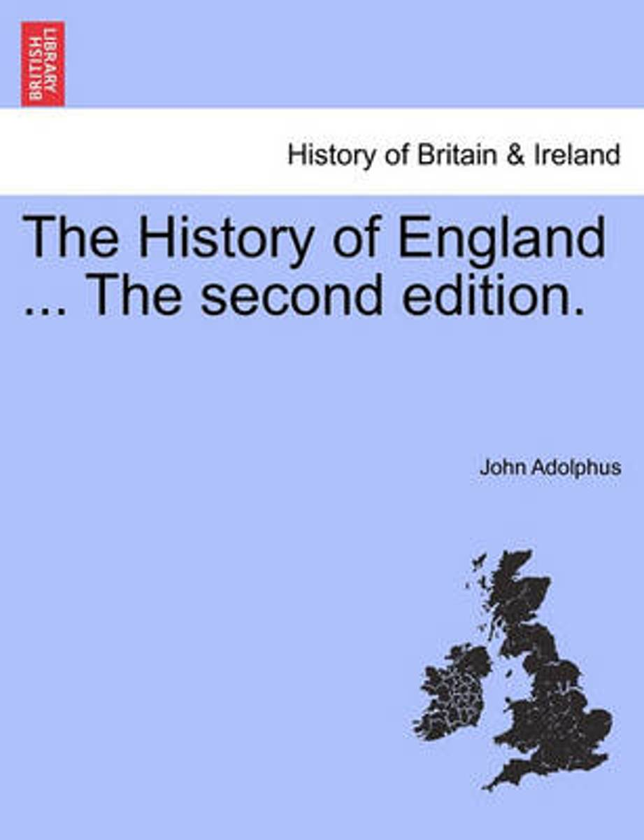 The History of England ... the Second Edition.