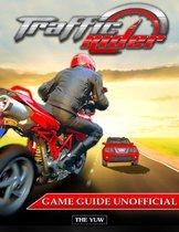 Traffic Rider Game Guide Unofficial
