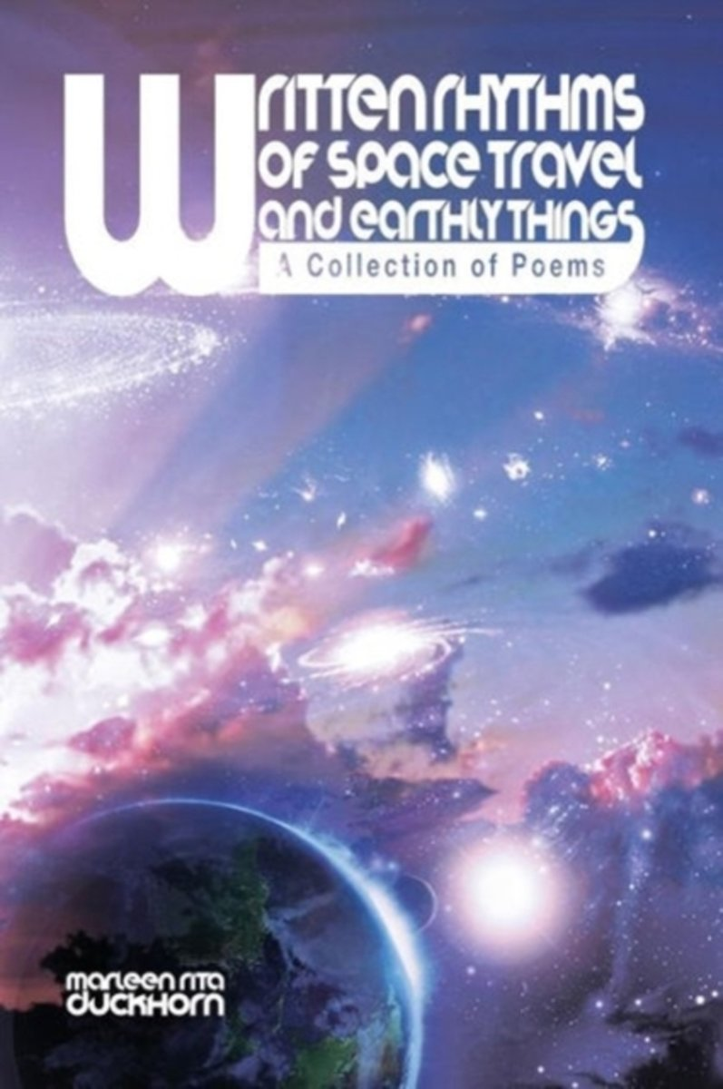 Written Rhythms of Space Travel and Earthly Things