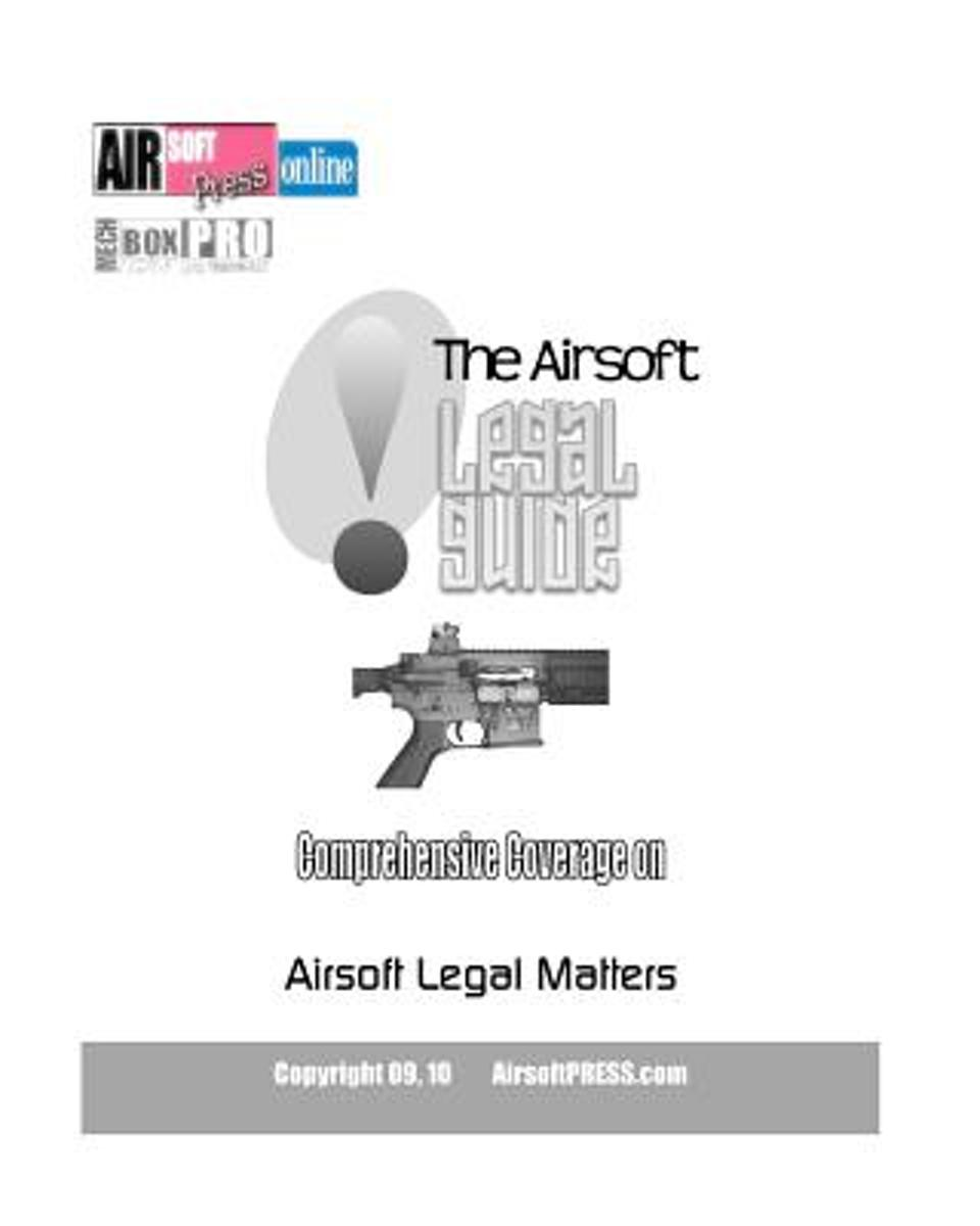 The Airsoft Legal Guide