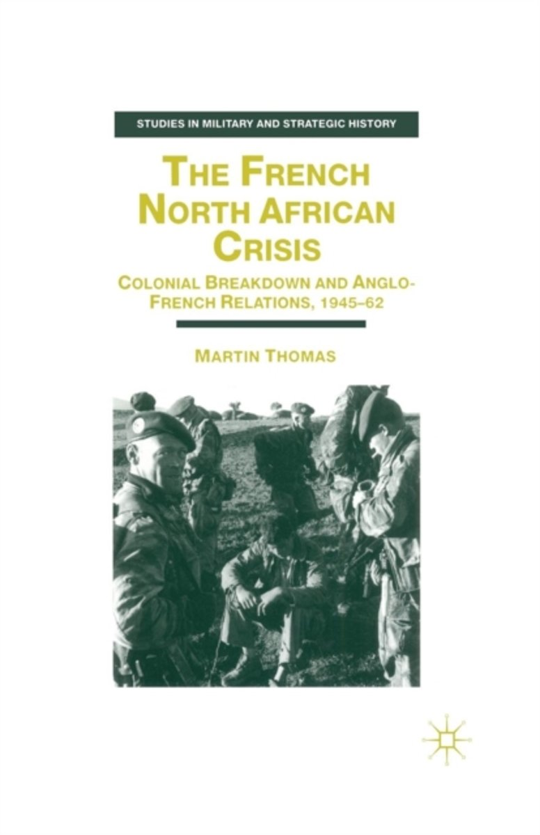 The French North African Crisis