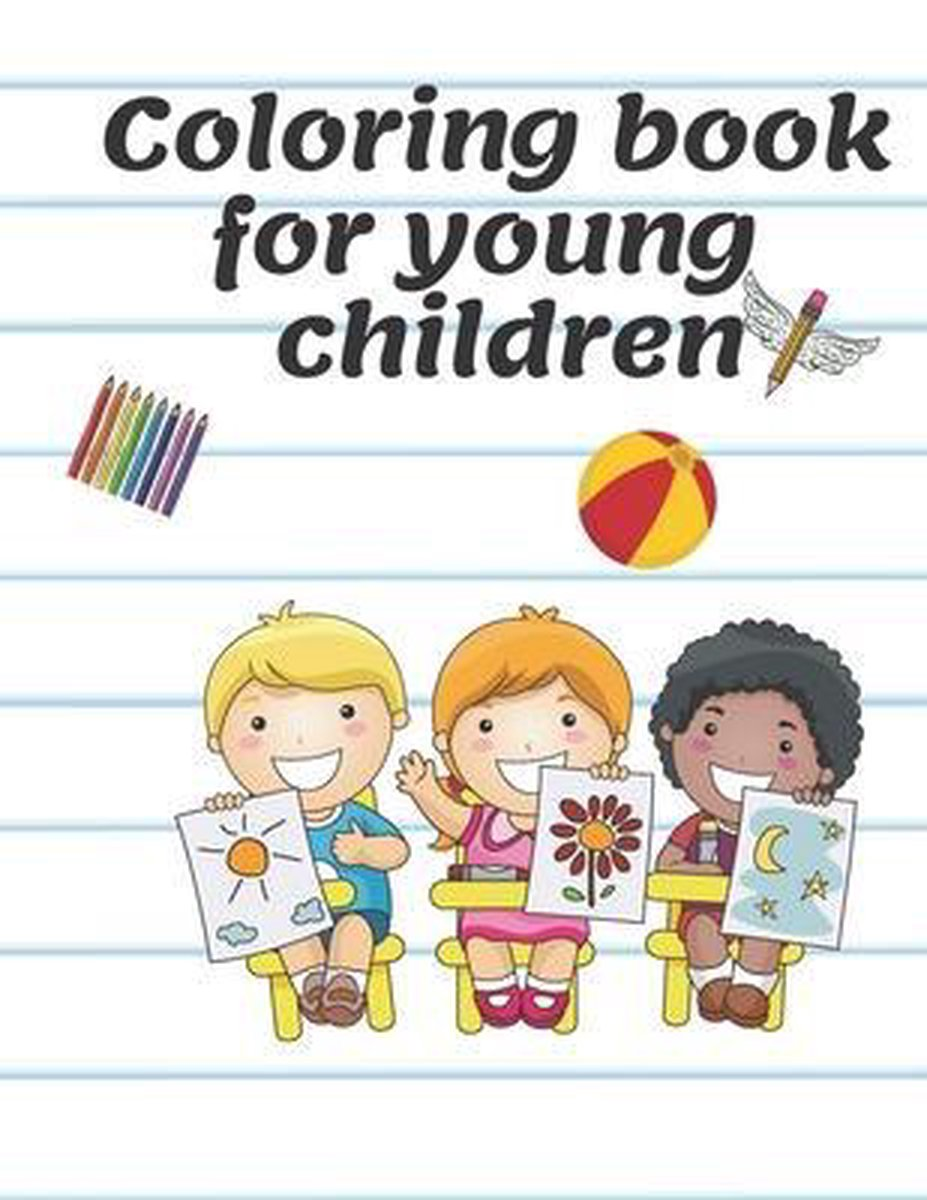 Coloring book for young children: Children's Coloring Books Activity Books