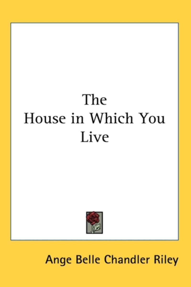 The House in Which You Live