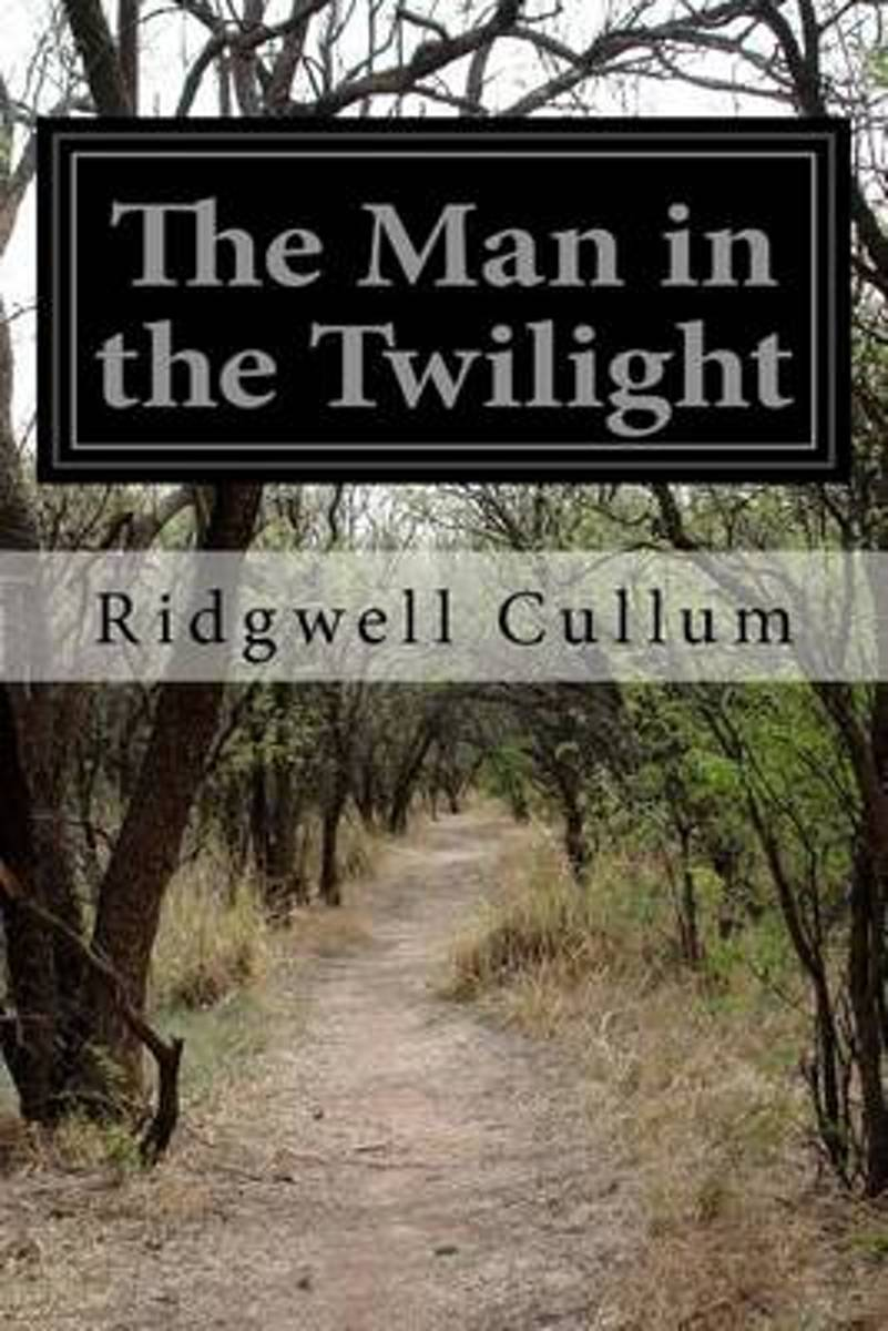 The Man in the Twilight