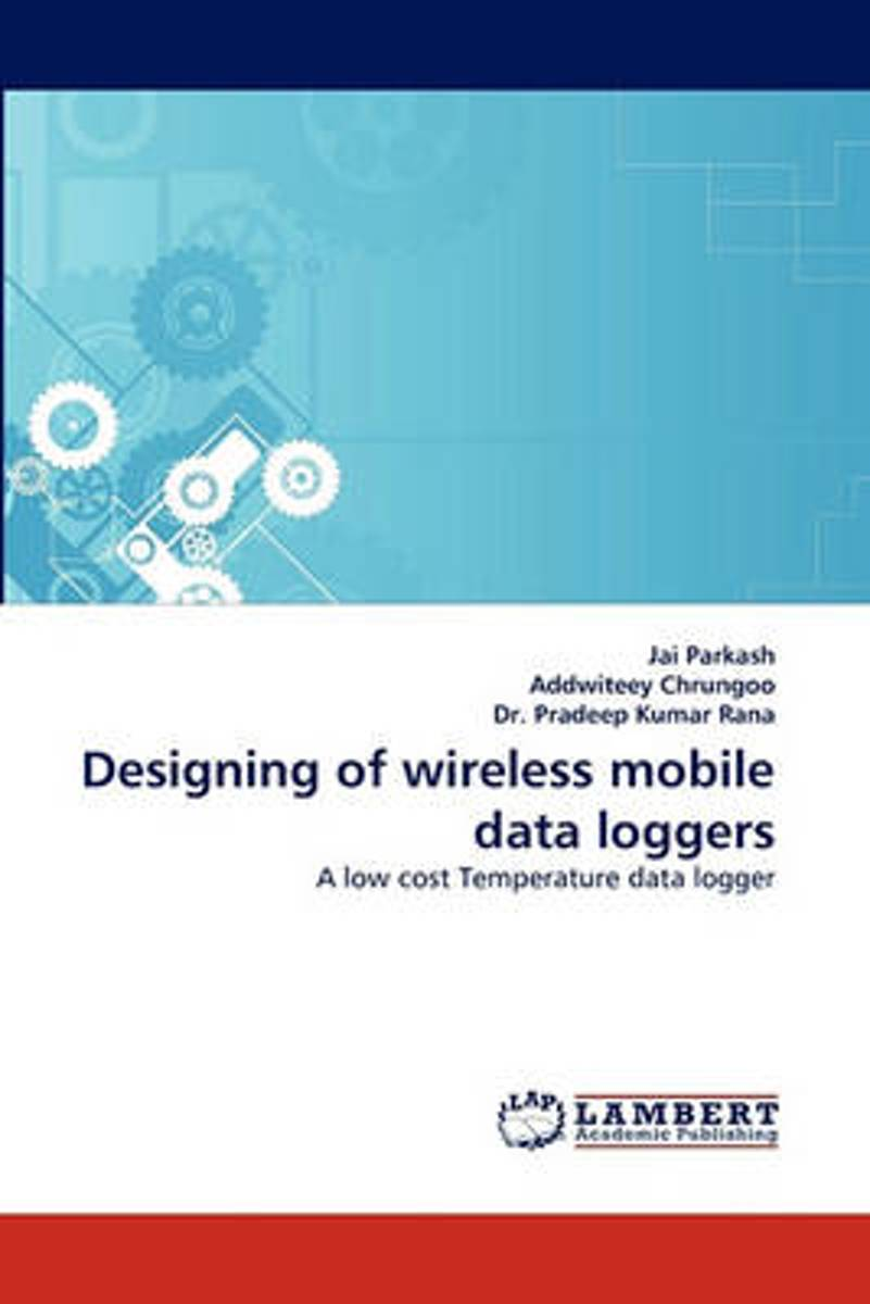 Designing of Wireless Mobile Data Loggers
