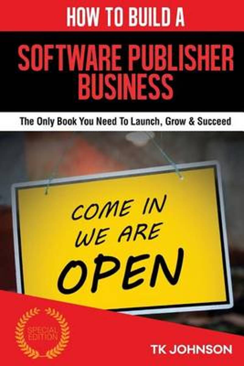 How to Build a Software Publisher Business (Special Edition)
