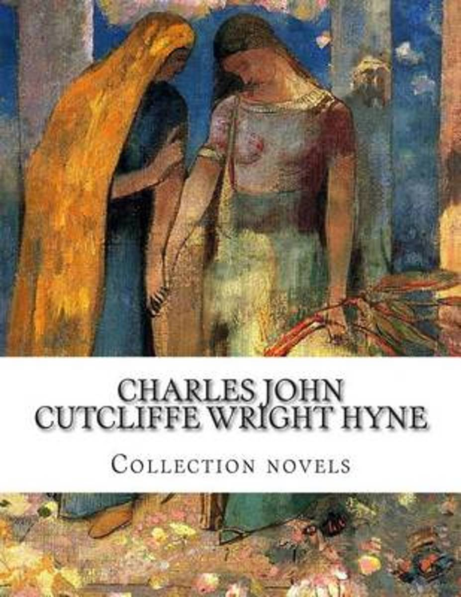 Charles John Cutcliffe Wright Hyne, Collection Novels