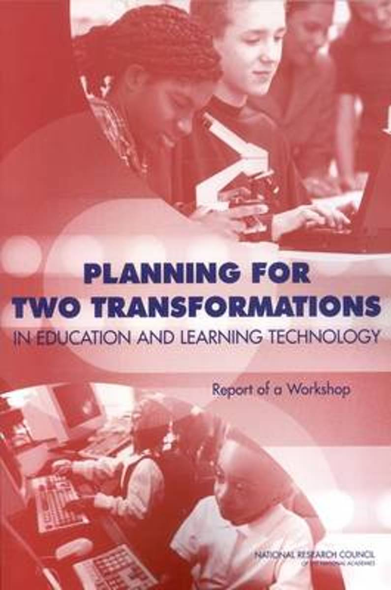 Planning for Two Transformations in Education and Learning Technology