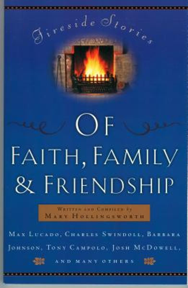 Fireside Stories of Faith, Family, and Friendship