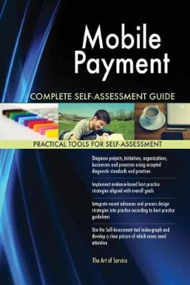 Mobile Payment Complete Self-Assessment Guide