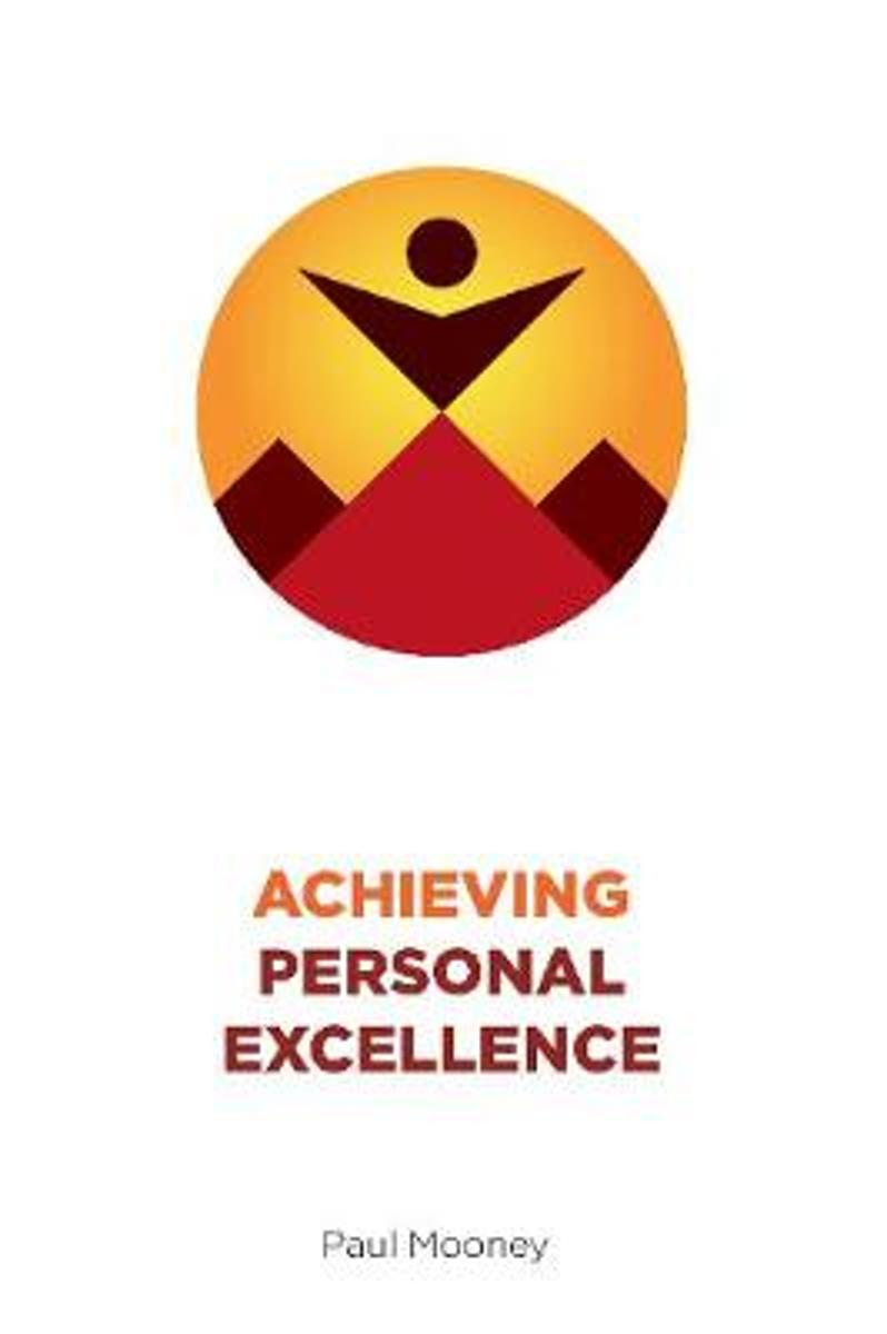 Achieving Personal Excellence