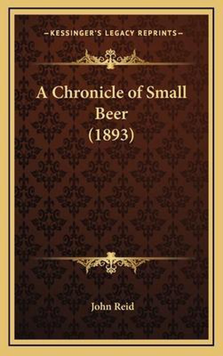 A Chronicle of Small Beer (1893)