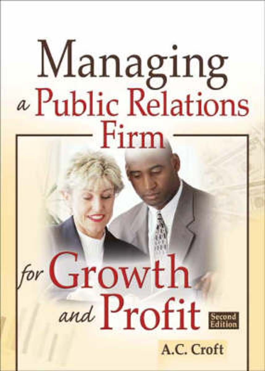 Managing a Public Relations Firm for Growth and Profit