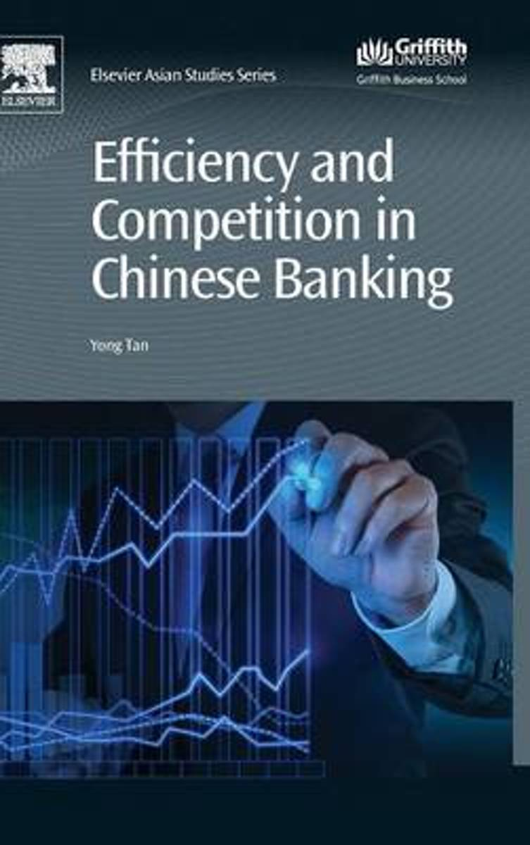 Efficiency and Competition in Chinese Banking