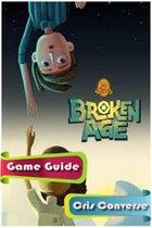Broken Age (Act1) Game Guide Full