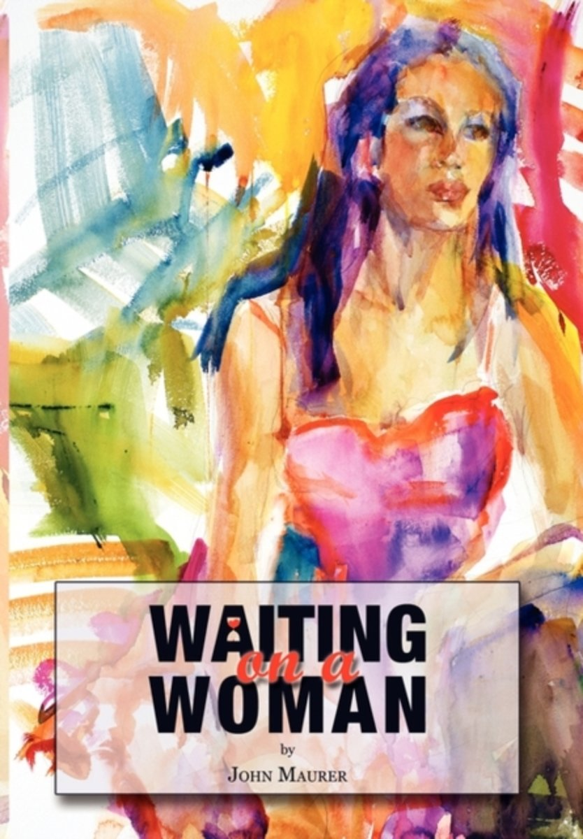 Waiting on a Woman