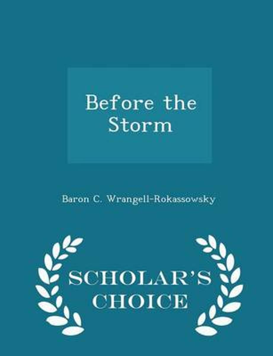 Before the Storm - Scholar's Choice Edition