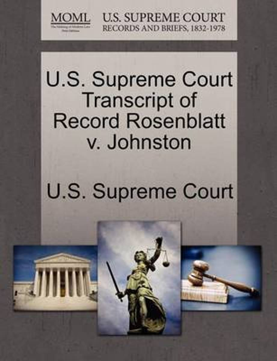 U.S. Supreme Court Transcript of Record Rosenblatt V. Johnston
