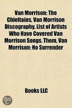 Van Morrison: The Chieftains, Van Morrison Discography, List of Artists Who Have Covered Van Morrison Songs, Them, Van Morrison: No