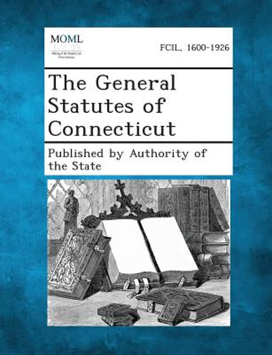 The General Statutes of Connecticut