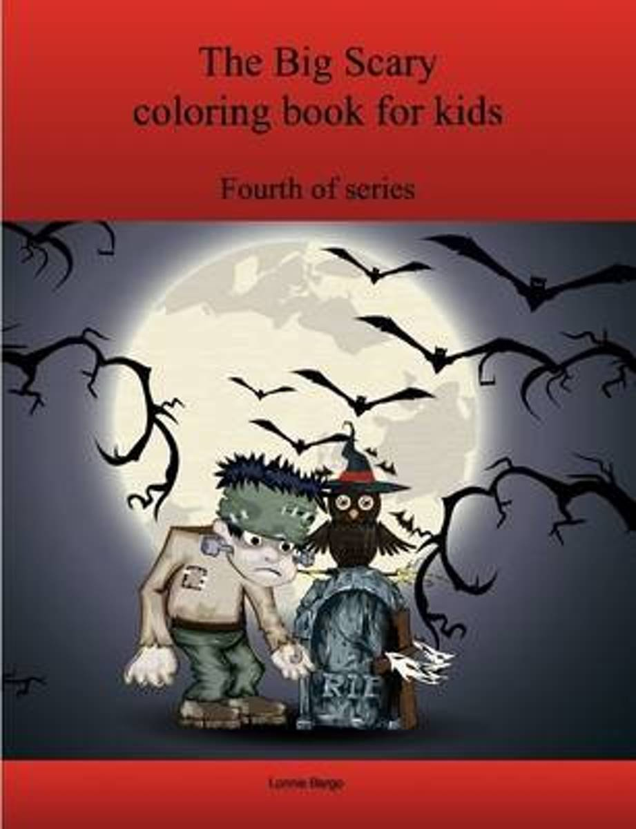 The Fourth Big Scary Coloring Book for Kids