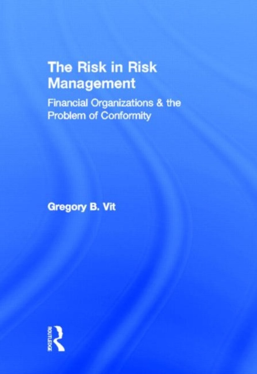 The Risk in Risk Management