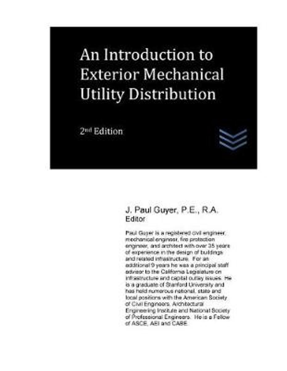 An Introduction to Exterior Mechanical Utility Distribution