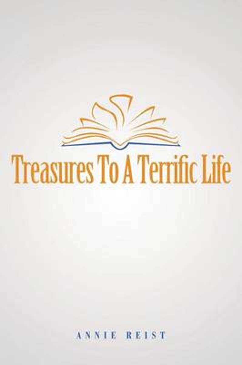 Treasures to a Terrific Life
