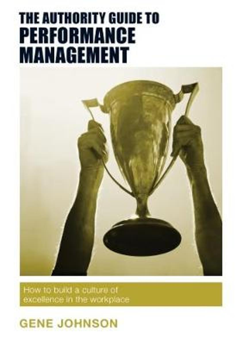 The Authority Guide to Performance Management