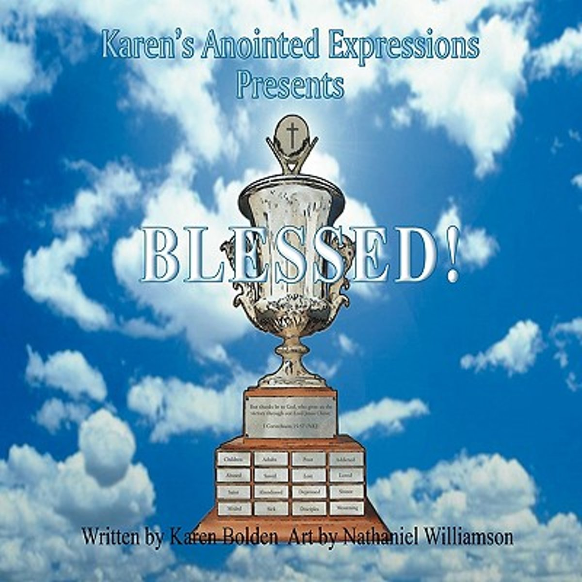 Karen's Anointed Expressions Presents Blessed