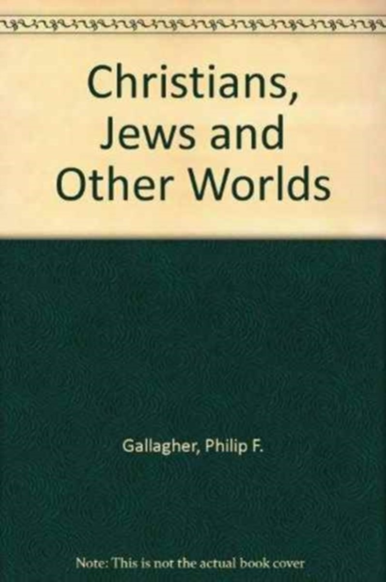 Christians, Jews and Other Worlds
