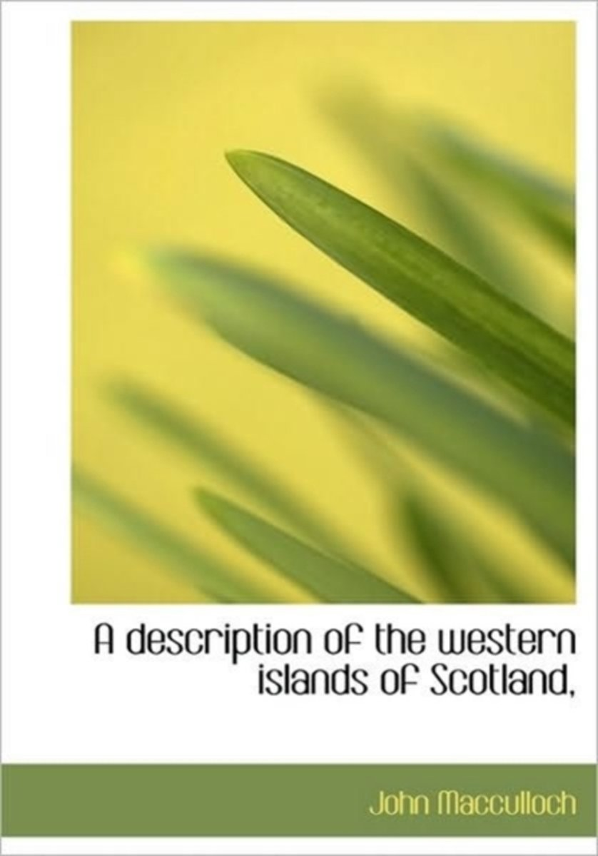 A Description of the Western Islands of Scotland,
