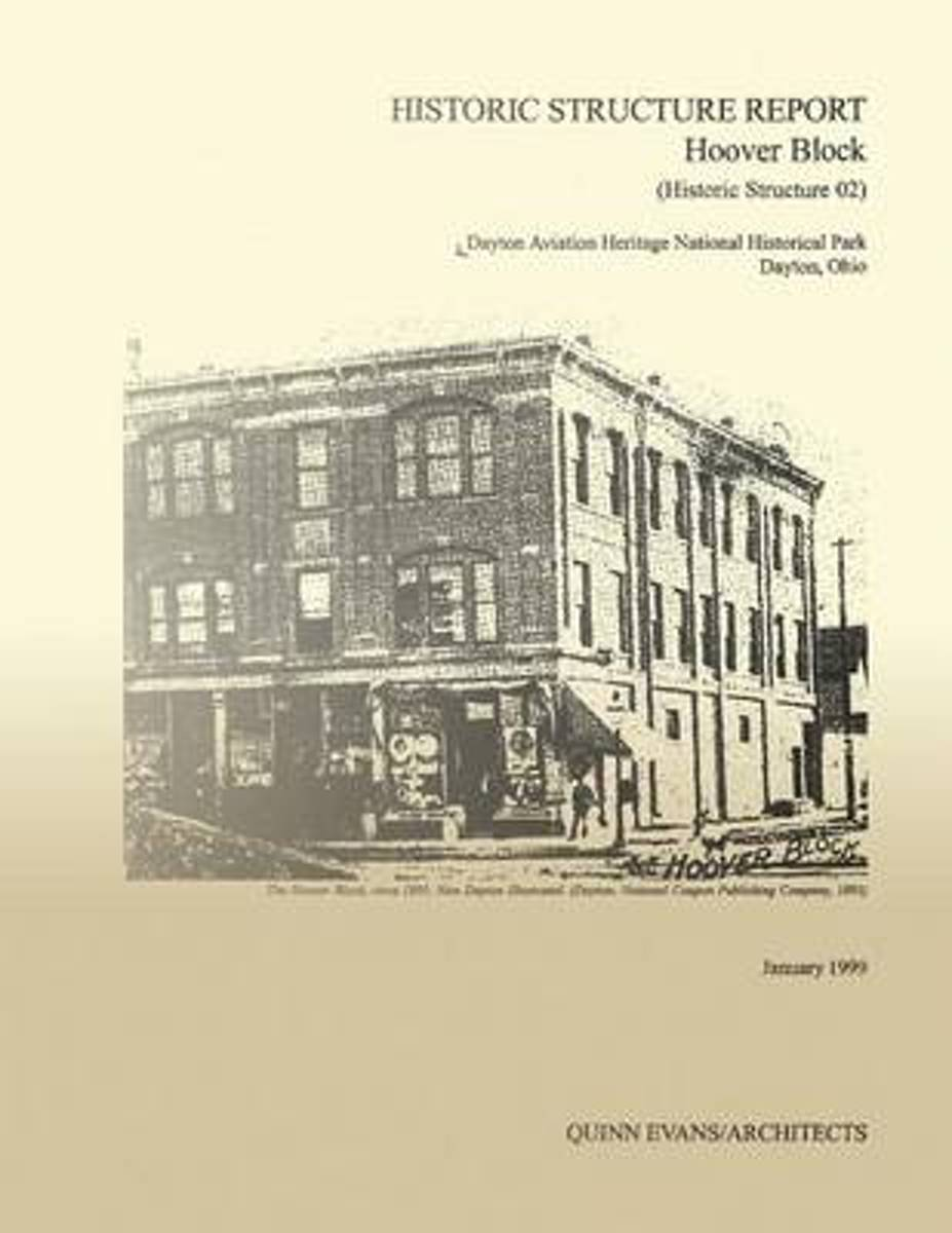 Historic Structure Report Hoover Block