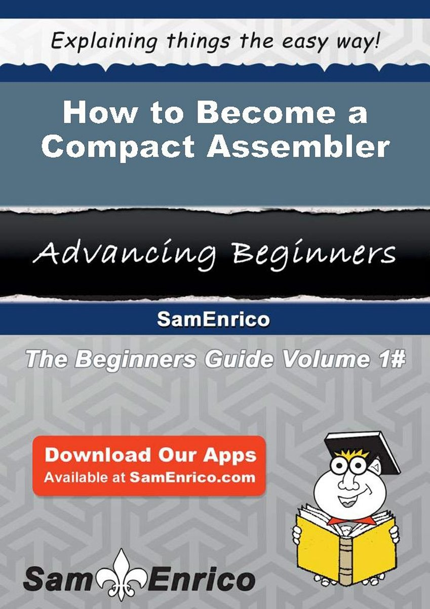 How to Become a Compact Assembler