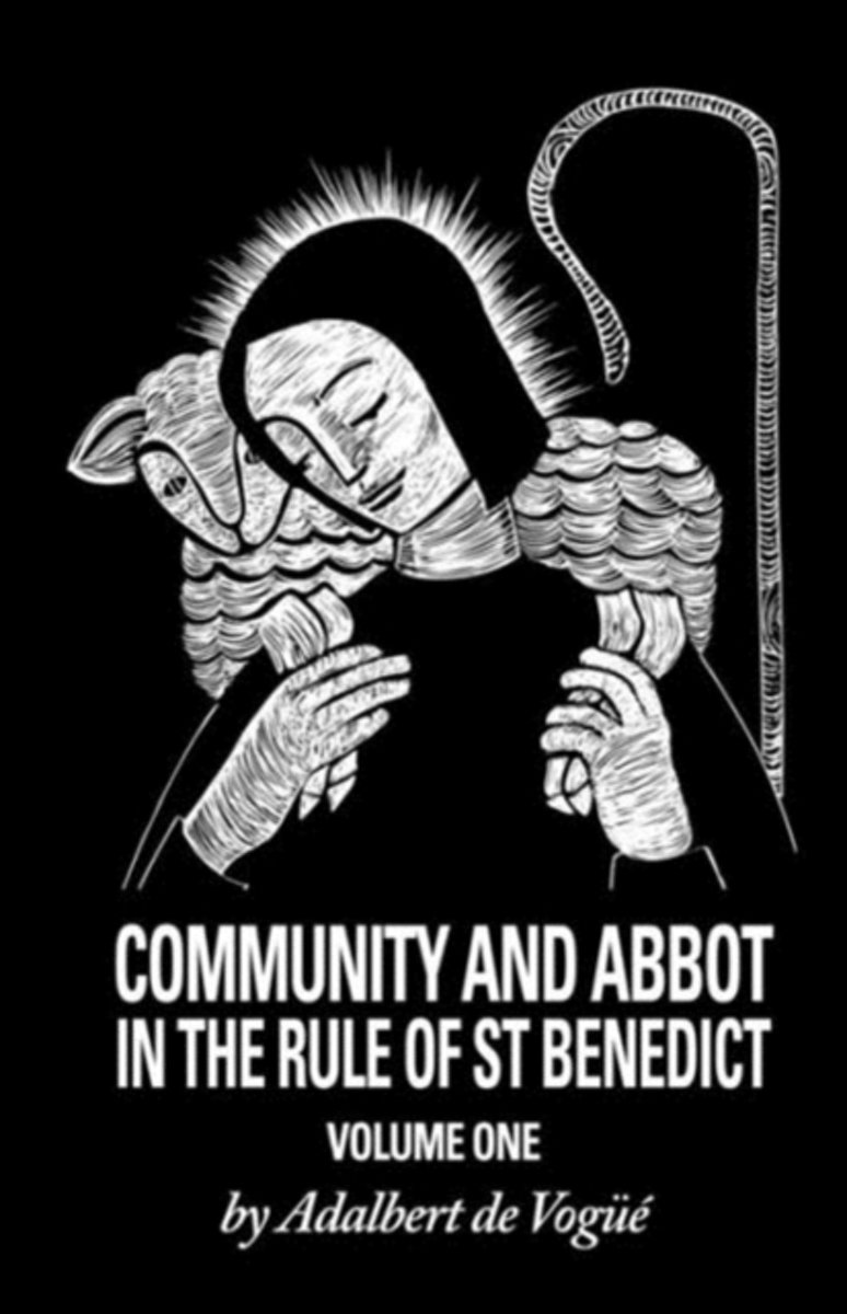 Community And Abbot In The Rule Of Saint Benedict