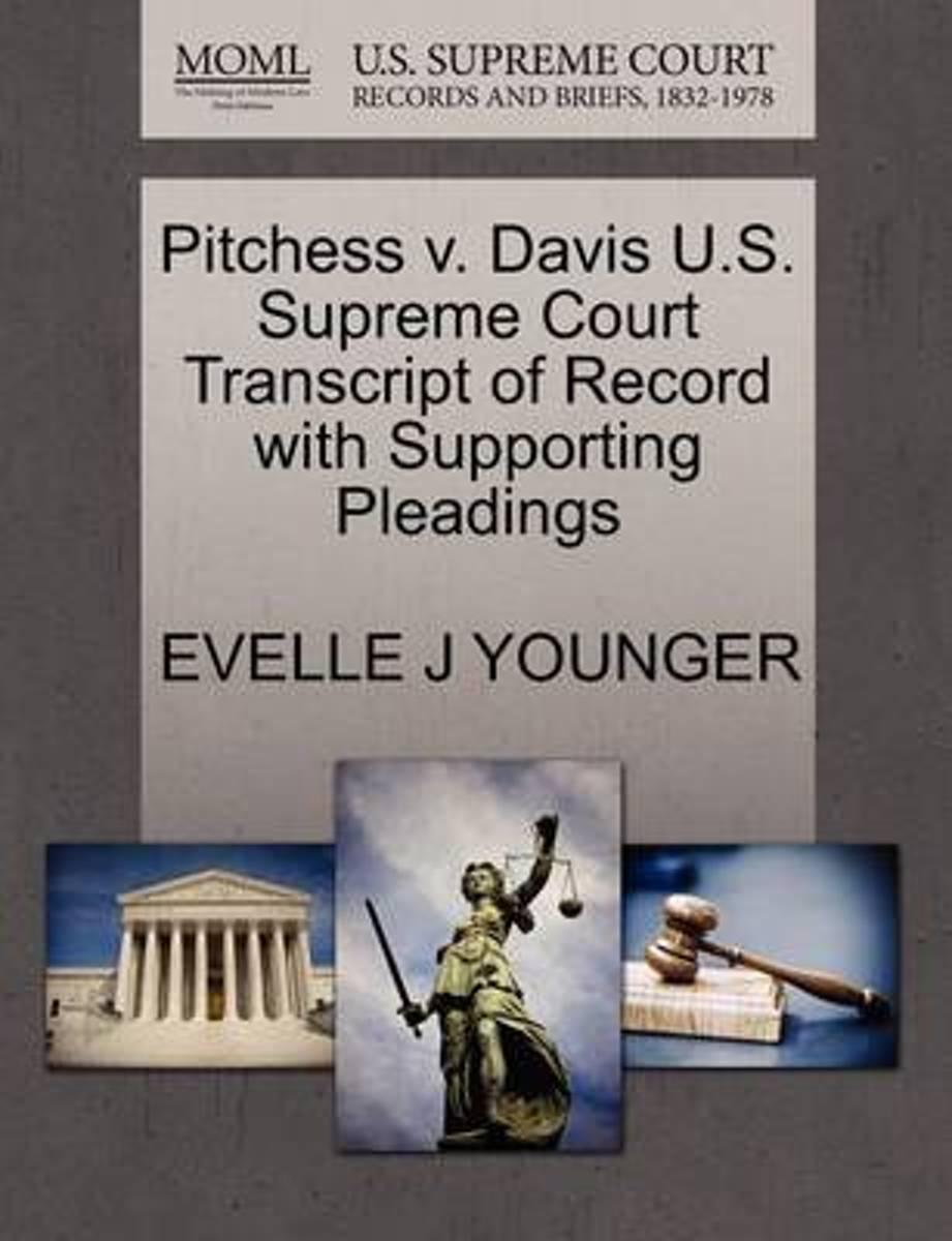Pitchess V. Davis U.S. Supreme Court Transcript of Record with Supporting Pleadings