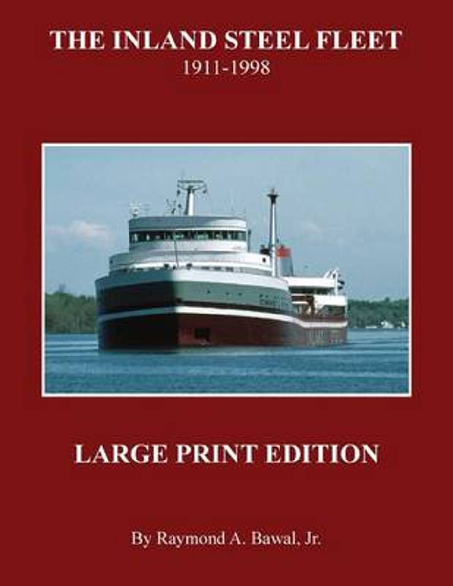 The Inland Steel Fleet - Large Print Edition