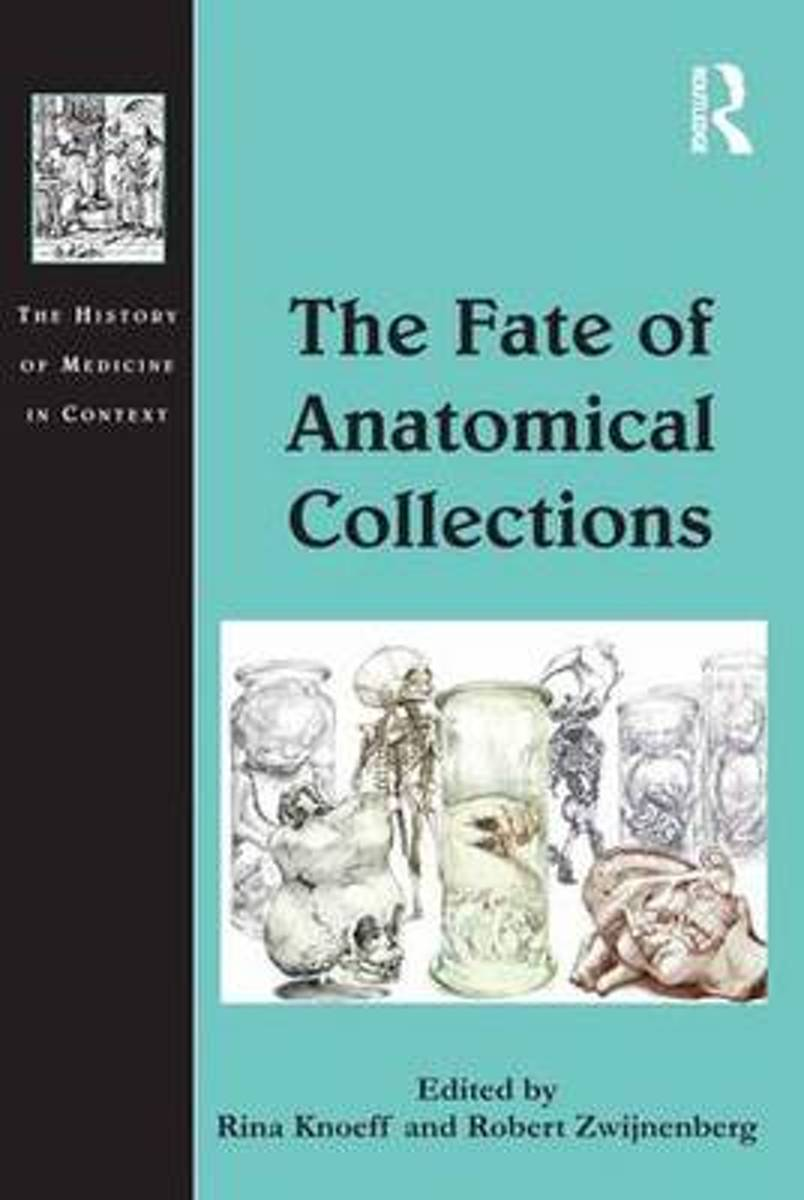 The Fate of Anatomical Collections
