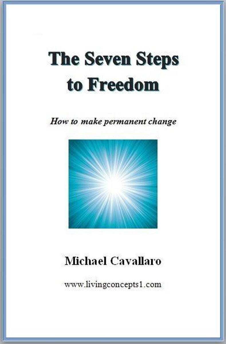 The Seven Steps To Freedom