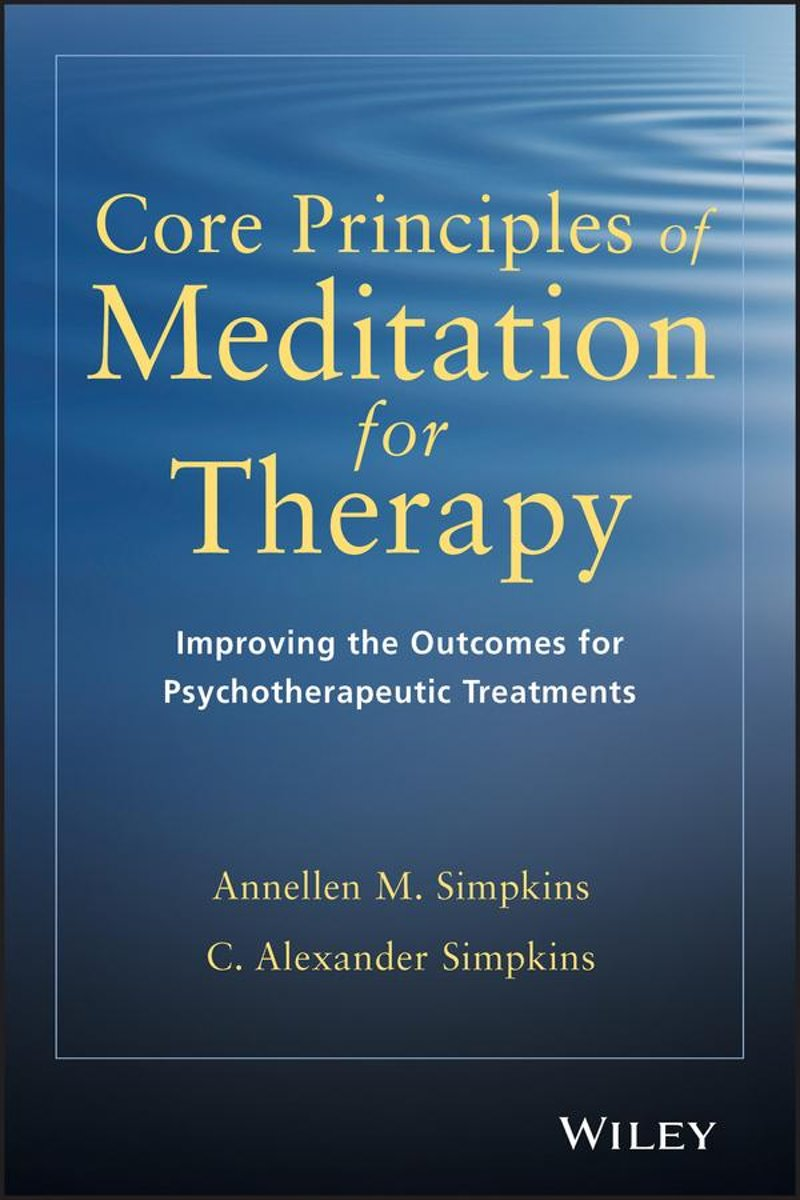 Core Principles of Meditation for Therapy