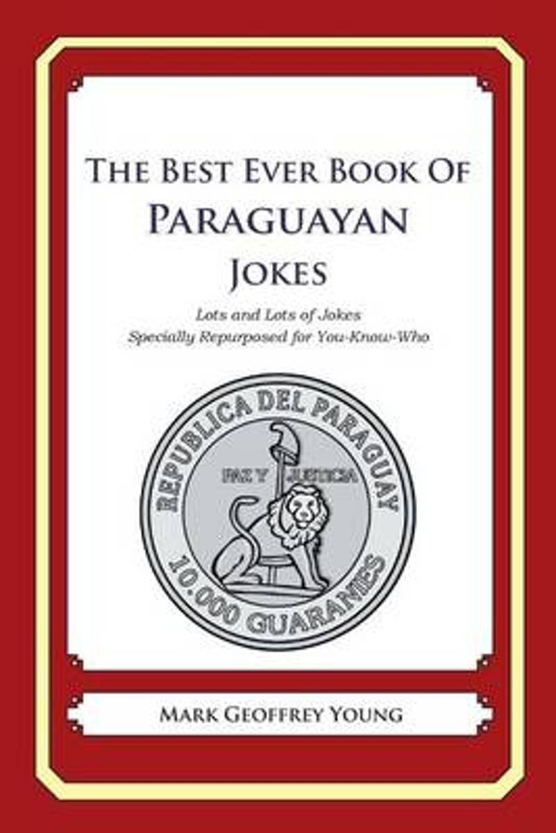 The Best Ever Book of Paraguayan Jokes