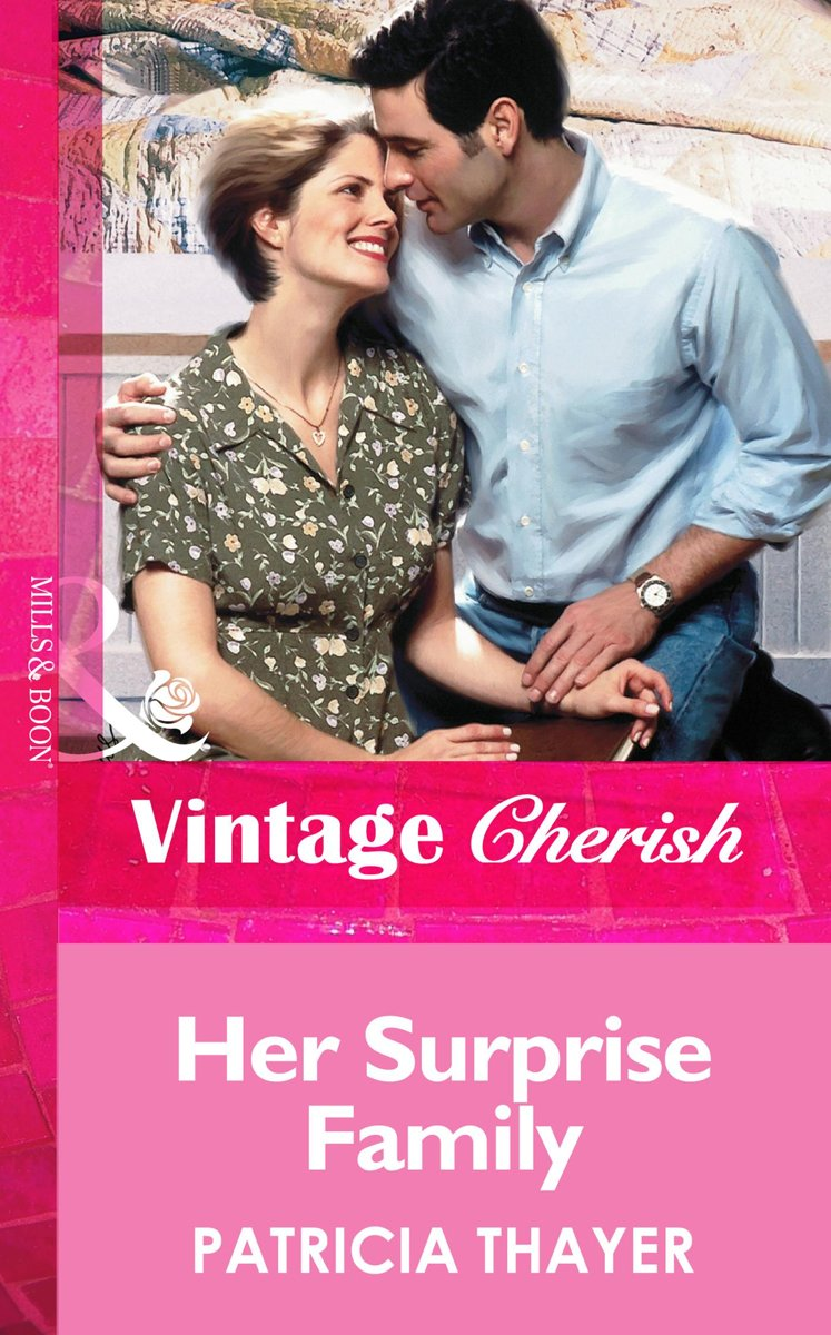Her Surprise Family (Mills & Boon Vintage Cherish)