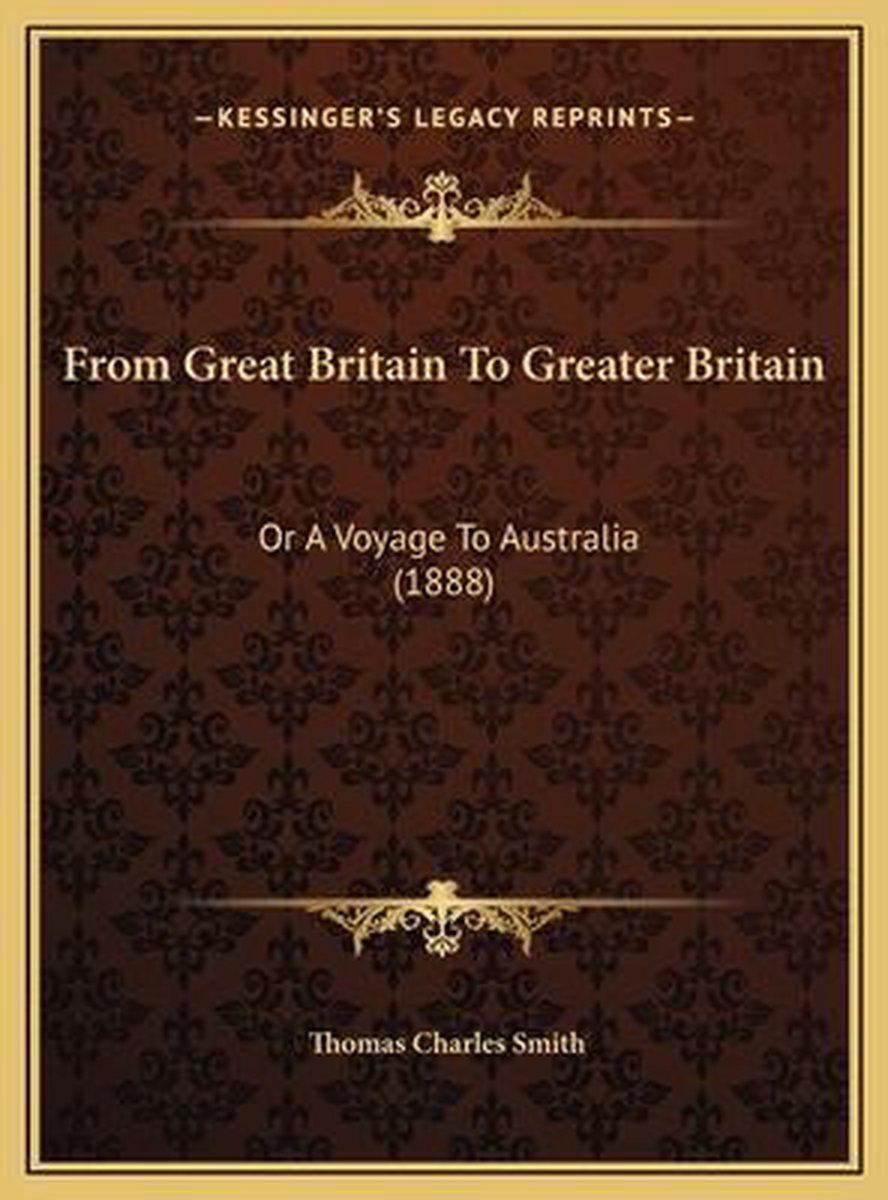 From Great Britain to Greater Britain from Great Britain to Greater Britain