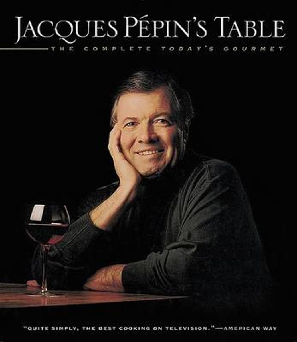 Jacques Pepin's Table