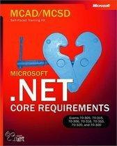 McAd/MCSD Self-Paced Training Kit: Microsoft .Net Core Requirements, Exams 70-305/70-315, 70-306/70-316, 70-310/70-320, and 70-300: Microsoft(r) .Net