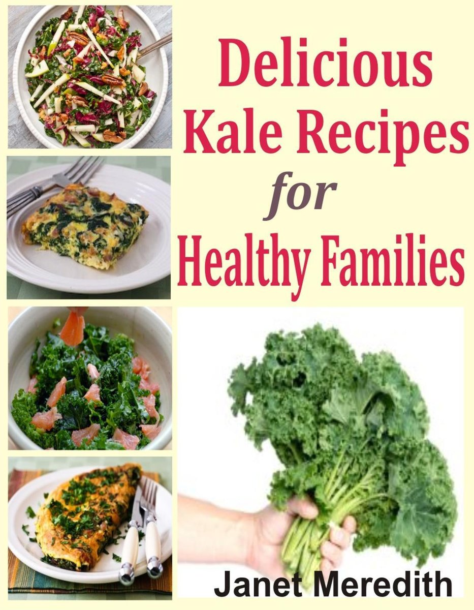 Delicious Kale Recipes For Healthy Families