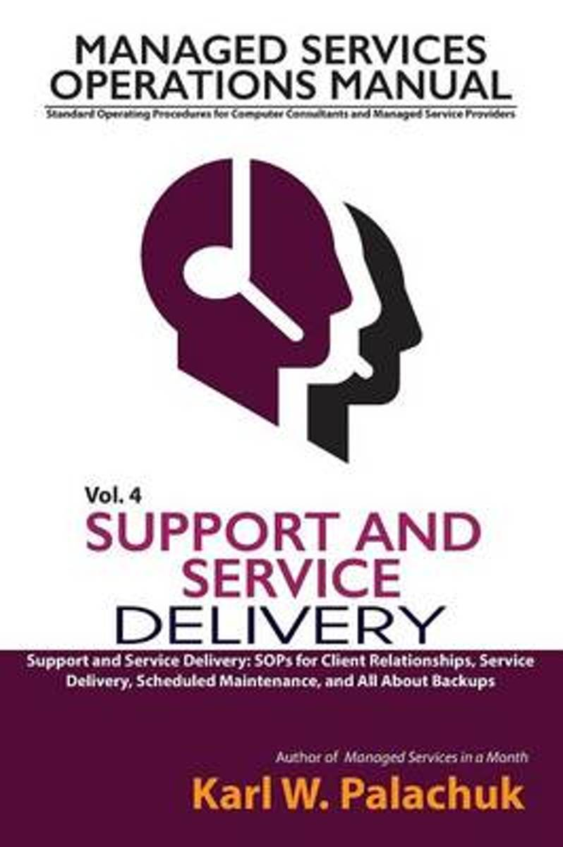 Vol. 4 - Support and Service Delivery