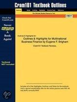 Outlines & Highlights For Multinational Business Finance By Eugene F. Brigham, Isbn