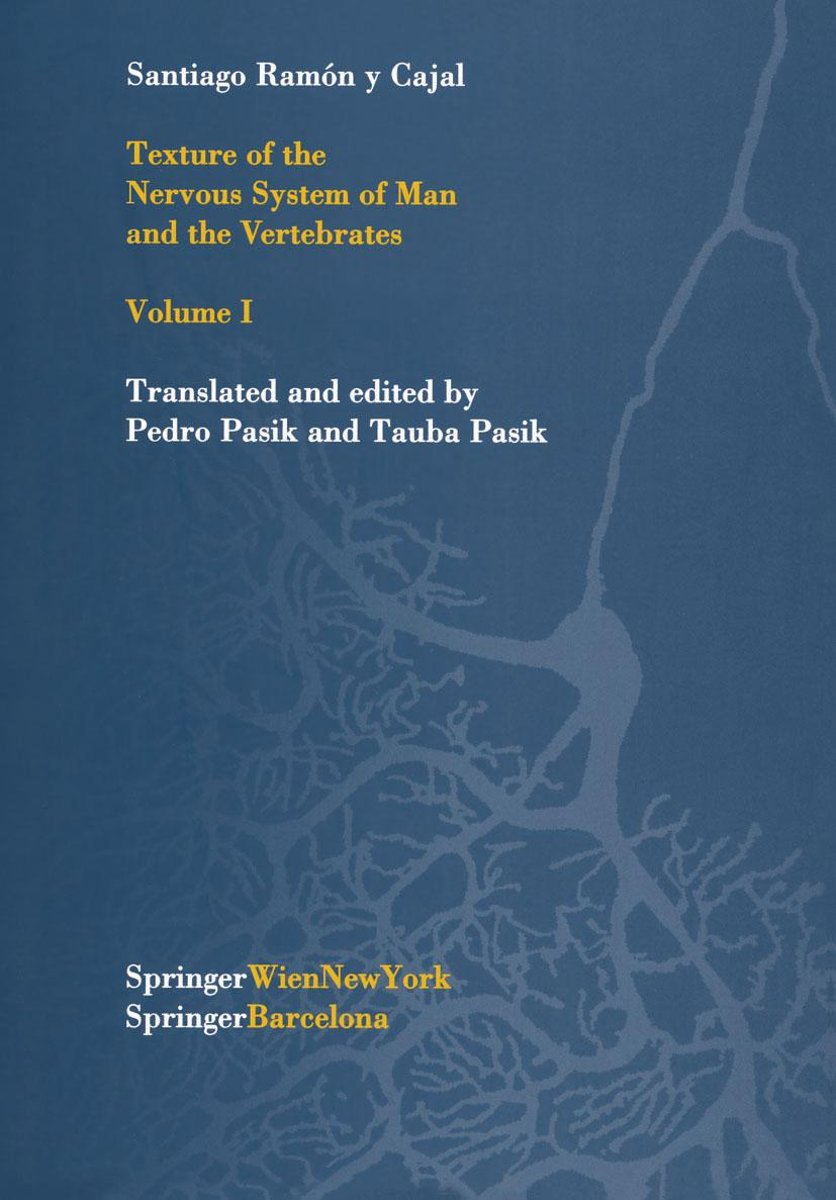 Texture of the Nervous System of Man and the Vertebrates