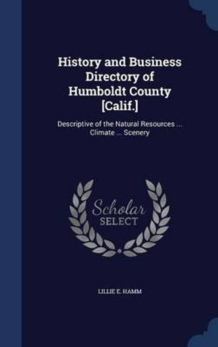 History and Business Directory of Humboldt County [Calif.]